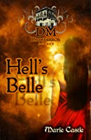 Hell's Belle: Dark Mirror Agency Book 1
