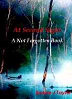 At Second Sight: Not Forgotten Book 2