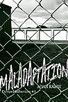 Maladaptation (Deviant Behaviors, #1)