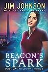 Beacon's Spark (Potomac Shadows, #1)