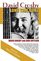 Long Time Gone: the autobiography of David Crosby