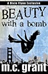 Beauty With A Bomb (Dixie Flynn Mystery Series Book 3)