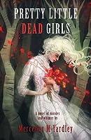 Pretty Little Dead Girls