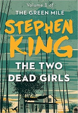Download The Green Mile Part 1 The Two Dead Girls By Stephen King
