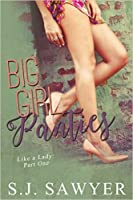 Big Girl Panties (Like A Lady, #1)