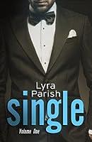 Single, Volume 1 (Single, #1)