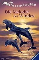 Die Melodie des Windes (Delfinzauber, #1)