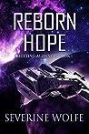Reborn Hope (Shifting Alliances, #1)