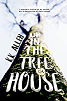 Up in the Treehouse
