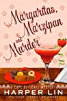 Margaritas, Marzipan, and Murder (Cape Bay Cafe Mystery, #3)