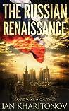 The Russian Renaissance (Sokolov Saga #1)