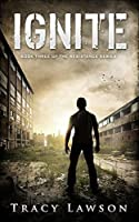 Ignite: Book Three of the Resistance Series