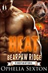 Heat (Bearpaw Ridge Firefighters, #1)