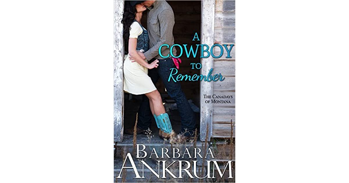A cowboy to remember by barbara ankrum fandeluxe Images