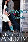 A Cowboy to Remember (Canadays of Montana #1; Big Marietta Fair #5)