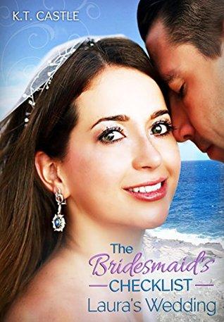 Laura's Wedding (The Bridesmaid's Checklist, #1 )