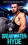 Breakwater: Hyde (Star Bears, #4)