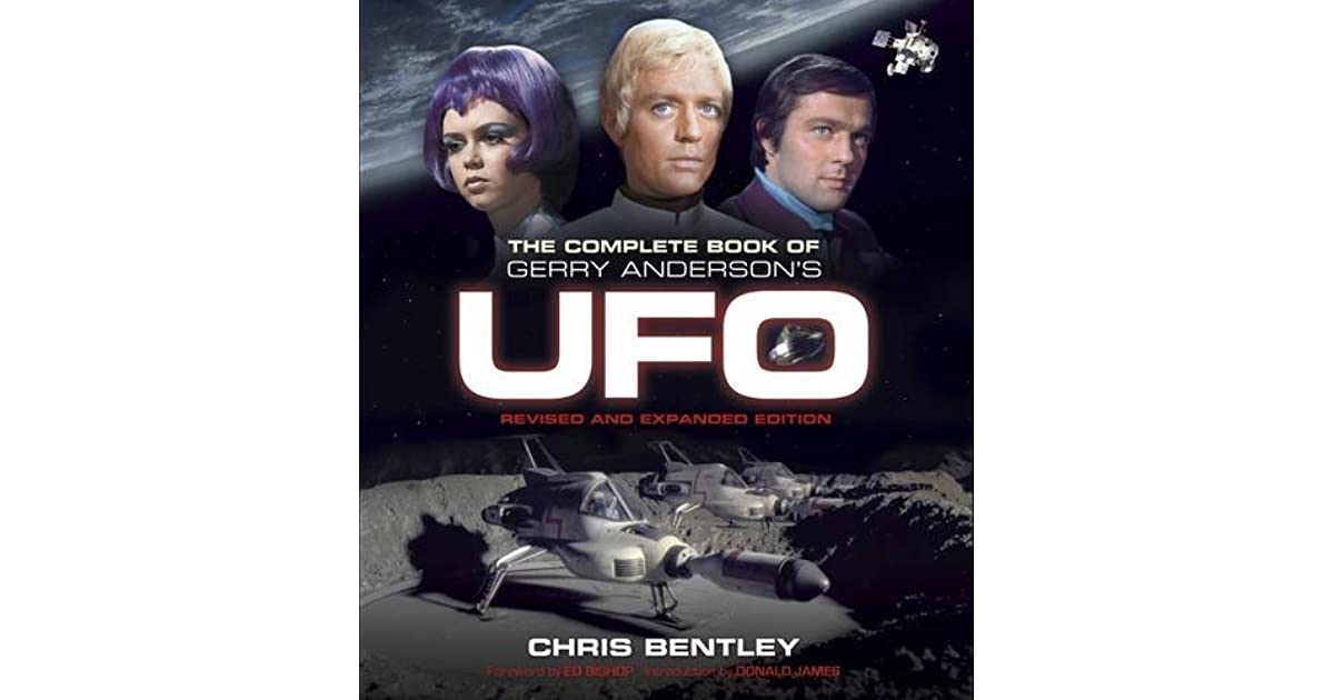 The Complete Book of Gerry Anderson's UFO by Chris Bentley