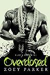 Overdosed: Fury's Storm MC (Fury's Storm MC #2)
