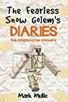 The Fearless Snow Golem's Diaries (Book 2): Exploring the Overworld (An Unofficial Minecraft Book for Kids Ages 9 - 12 (Preteen)