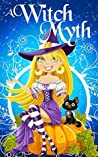 A Witch Myth (Yew Hollow Mystery #1)