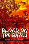 Blood on the Bayo...