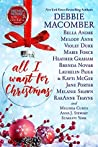 All I Want For Christmas (14 Christmas Novellas to Benefit Diabetes Research)