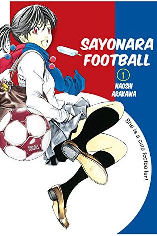 Sayonara, Football, Vol. 1