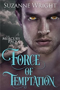 Force of Temptation (Mercury Pack, #2)