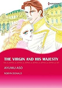 The Virgin and His Majesty