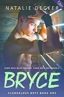 Bryce (Scandalous Boys #1)