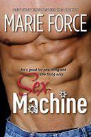 Sex Machine (Sex Machine, #1)