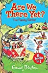 Are We There Yet? Enid Blyton's Complete Family Series Collection