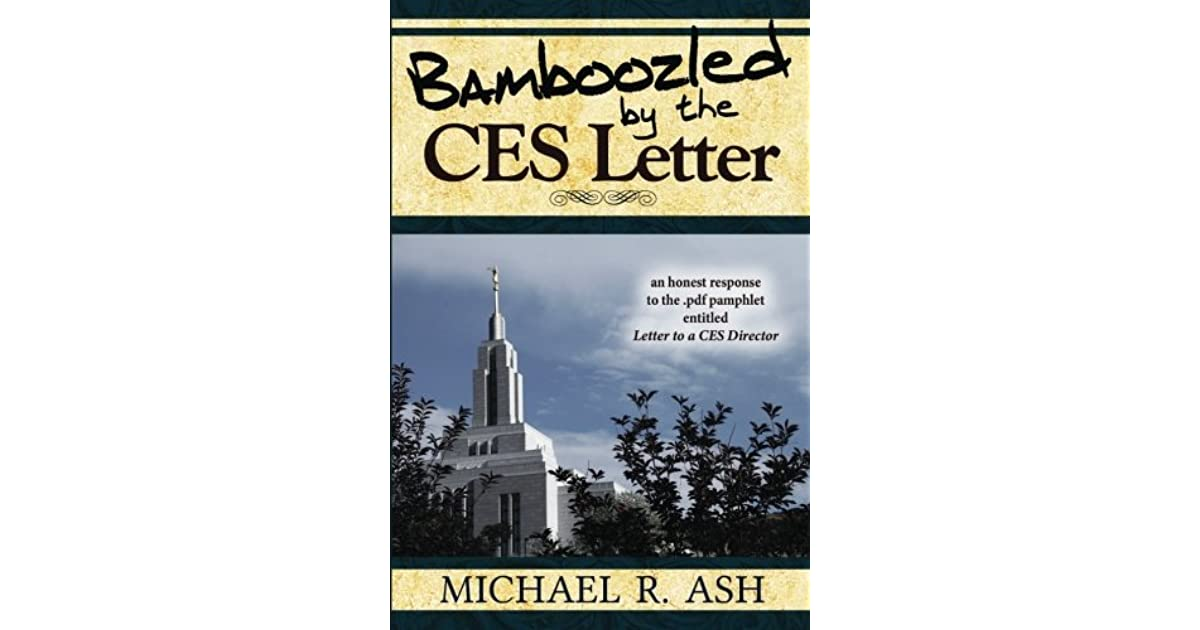 Bamboozled By The CES Letter An honest response to the pdf