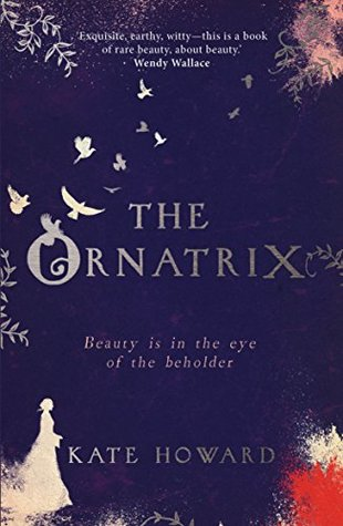 The Ornatrix by Kate Howard