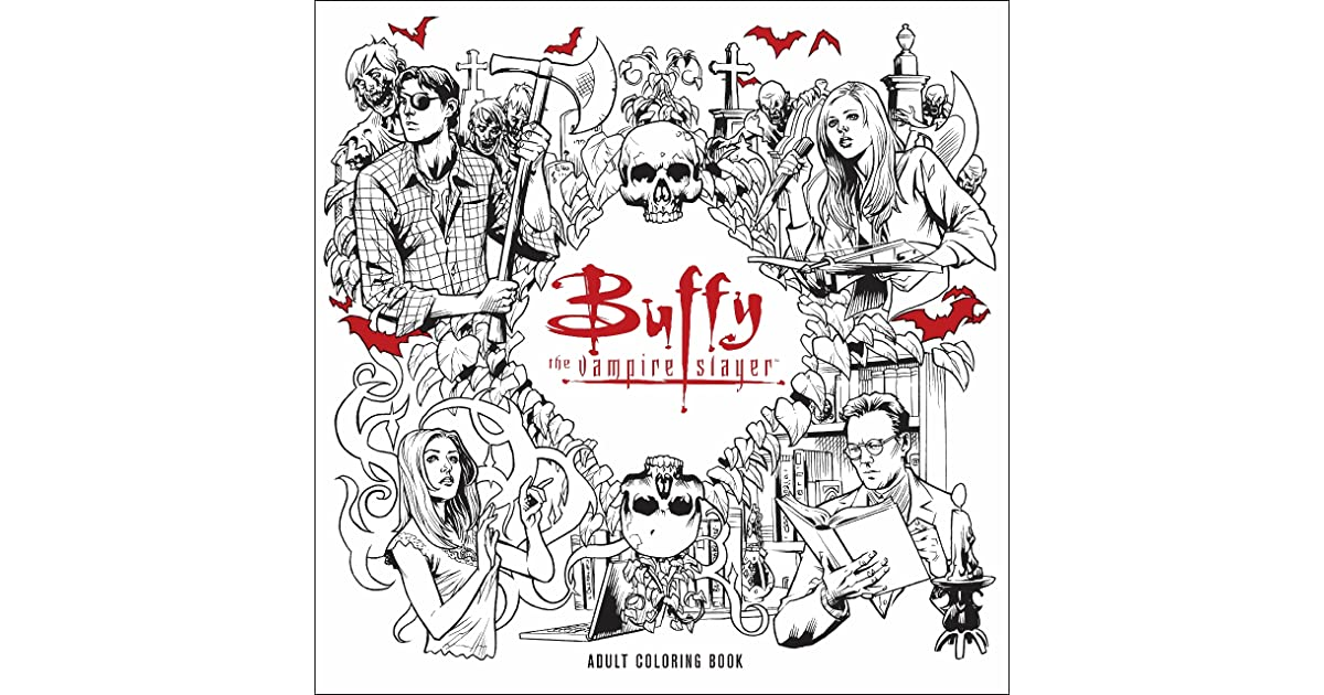 Buffy The Vampire Slayer Adult Coloring Book By Fox