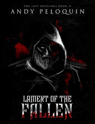 Lament of the Fallen (The Last Bucelarii #2)