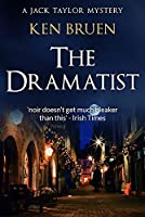 The Dramatist (Jack Taylor Series Book 4)