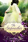 The Stepmother (Everland Ever After, #4)