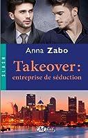 Takeover: entreprise de séduction (Takeover #1)