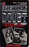 Reasonable Doubt: A True Story of Lust and Murder in the American Heartland