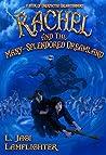 Rachel and the Many-Splendored Dreamland  (Rachel Griffin #3)