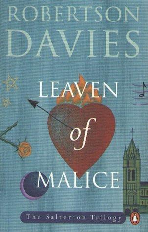 Leaven of Malice (Salterton Trilogy, #2)