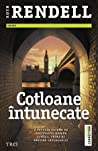 Cotloane întunecate by Ruth Rendell
