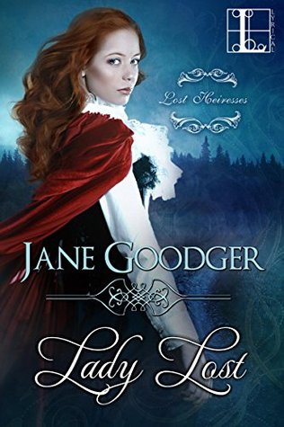 Lady Lost (Lost Heiresses #3)
