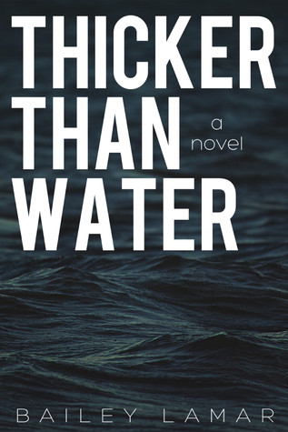 Thicker Than Water (Blood Mysteries, 1) Bailey Lamar