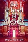 The School Of Dreams (The School Of Dreams, #1)