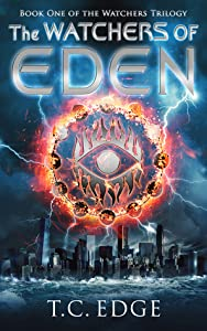 The Watchers of Eden (The Watchers Trilogy #1)(The Watchers Universe #1)