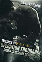 Mission 4: Opération Endurance ( Quand la mission se termine #4)