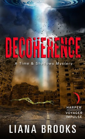 Decoherence (Time & Shadows Mystery #3)